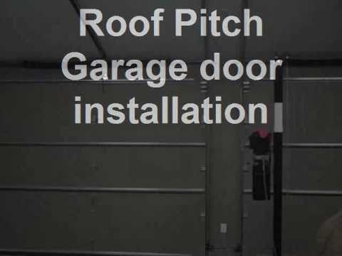 Roof Pitch Garage Door Installation Youtube