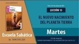 Escuela Sabática   Martes 23 de marzo del 2021   Lección Adultos