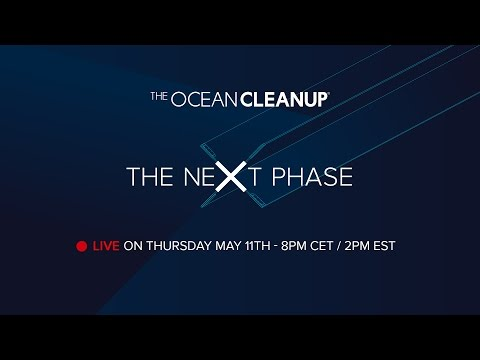 The Ocean Cleanup - The Next Phase Event - LIVE