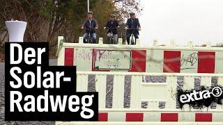 Realer Irrsinn: Solar-Radweg in Erfstadt