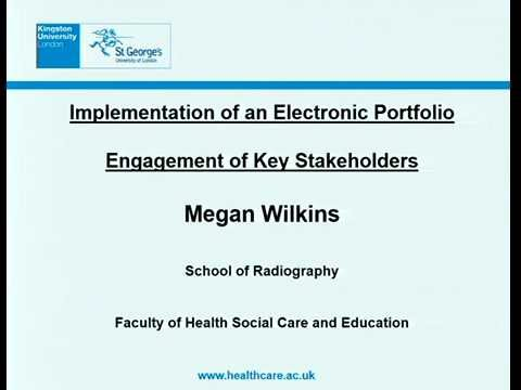Implementation of an electronic portfolio and engagement of key stakeholders - Megan Wilkins