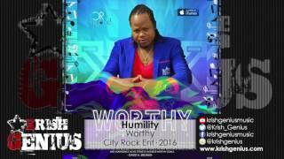 Humilty - Worthy - July 2016
