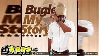Bugle - My Story [PayDay Music] Dancehall Reggae 2015