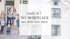 Mortgage Free Living | OUR DEBT FREEDOM STORY | Bought house with cash