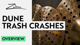 Dune Trash Crashes | Overview | Zultan Cymbals