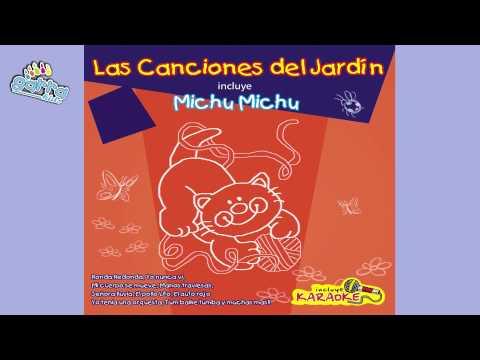 23 - Las canciones del jardín - Michu Michu (karaoke)