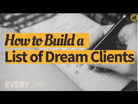 How to Build a List of Dream Clients - Episode 47