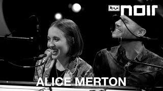 Alice Merton – Why So Serious (live bei TV Noir)