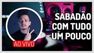 Baixar SABADÃO ROLA DE TUDO UM POUCO [AO VIVO]