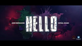 Ismail Izzani & Andi Bernadee - Hello (Official Lyrics Video)