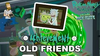 Old Friends Achievement | Rick and Morty Simulator: Virtual Rick-Ality
