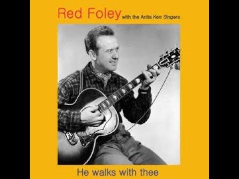 Red Foley   An Evening Prayer