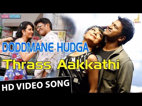 Doddmane Hudga | Thraas Aakkathi HD Video Song | Puneeth Rajkumar | Radhika Pandit | V Harikrishna