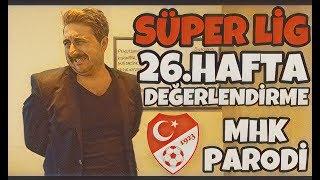 Süper Lig 26.Hafta Değerlendirme - Arif Sevimli