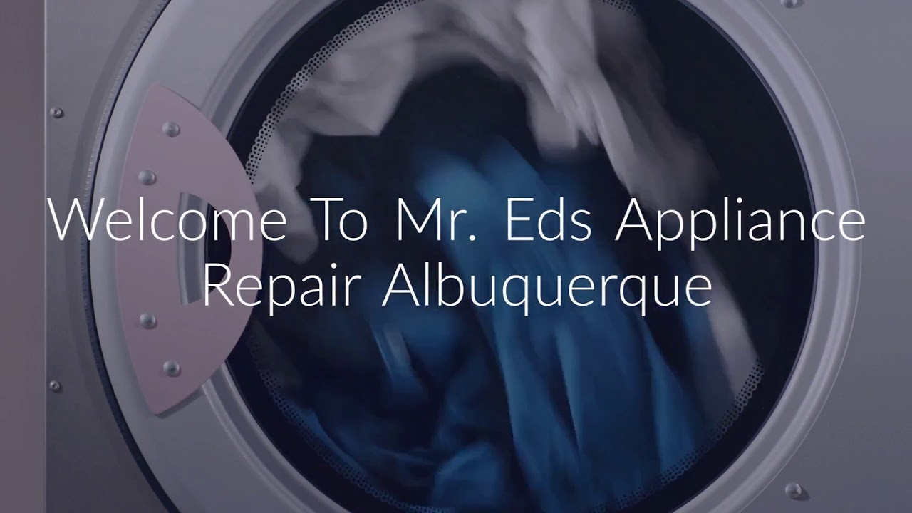 Mr. Eds : Washer Repair in Albuquerque (505-319-0919)