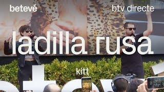 Ladilla Rusa 'KITT' - btv directe: Diada de Sant Jordi '19   betevé