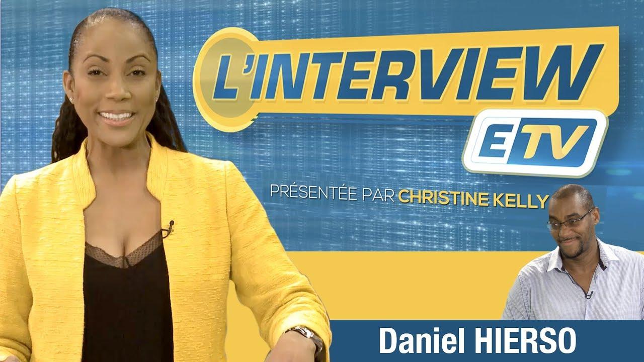 L'Interview ETV - Daniel HIERSO (Président et co-fondateur Outre Mer Network)