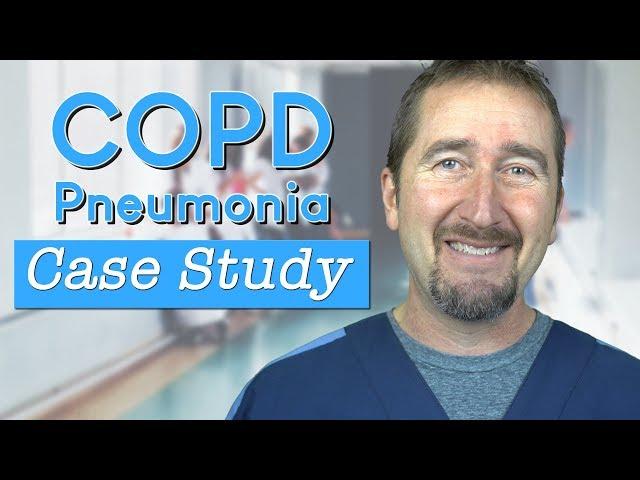 COPD/Pneumonia SKINNY Reasoning Case Study