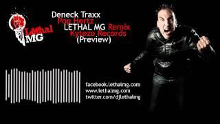 Deneck Traxx - Pop Hertz (Lethal MG Remix) - Preview