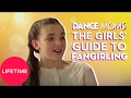 Dance Moms: The Girls' Guide to Life: Fangirling (E7) | Lifetime