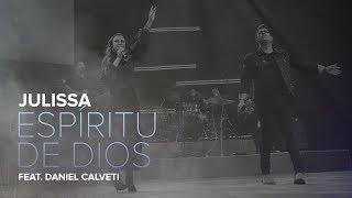 Julissa  Espíritu De Dios  Feat. Daniel Calveti  Live