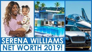SERENA WILLIAMS NET WORTH 2019 😍 RICH LIFESTYLE 😍 SALARY 😍 CARS 😍 HOUSE 😍 FAMILY 😍 BIOGRAPHY
