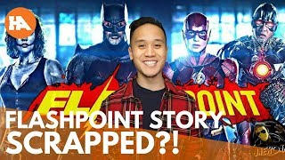 'The Flash' Movie Scrapping the Flashpoint Story is GREAT News!