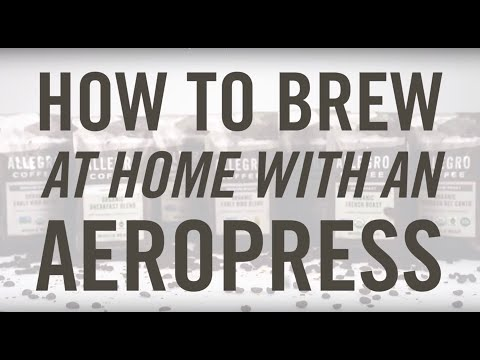 UPDATED - How to Brew Coffee at Home Using an Aeropress Coffee Maker