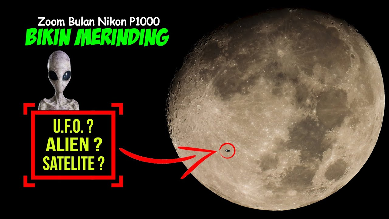 ZOOM BULAN NEMU UFO? ALIEN? SATELITE? ISS? (Caught Moon by Nikon P1000)