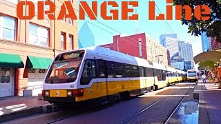 "Dallas DART:  ""SUPER Light Rail""  -  ORANGE Line to LBJ/Central... FULL RIDE!"