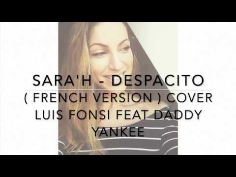 Sarah - Despacito (Luis Fonsi et Daddy Yankee - Version en français)