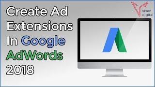 Wie Erstellen Sie Anzeigenerweiterungen In Google AdWords 2018