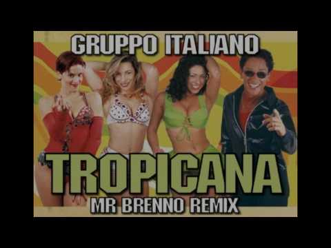 Gruppo Italiano - Tropicana ( Mentre la Tv  Mr Brenno Remix 2017 )