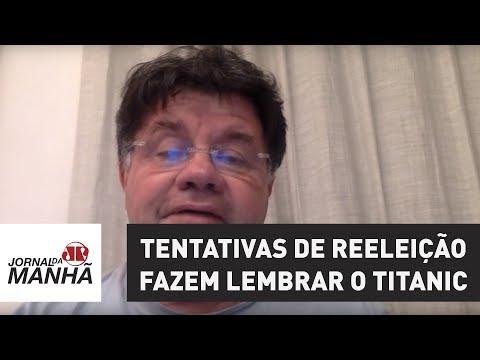 Eventual restrição de foro e tentativas de reeleição fazem lembrar o Titanic | Marcelo Madureira
