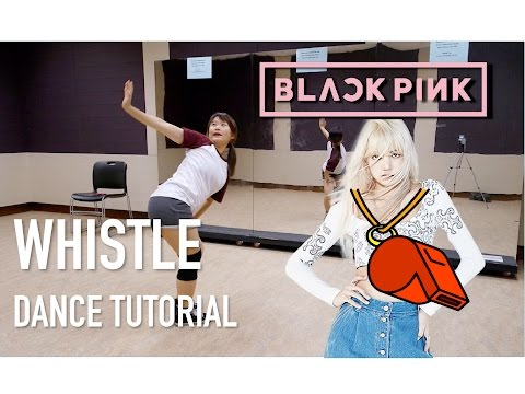 BLACKPINK WHISTLE(휘파람) DANCE TUTORIAL | FULL with Mirror [Charissahoo]