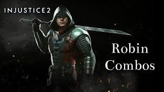 Injustice 2 - Robin High Damage Combos