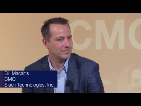 Slack CMO Bill Macaitis | Marketing the Fastest Growing App in ...