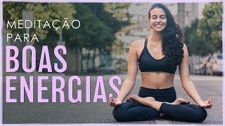 Meditação para ATRAIR ENERGIA POSITIVA | Meditação Guiada - Fernanda Yoga