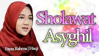 Sholawat Asyghil Merdu - (Lirik dan Artinya) | Haqi Official