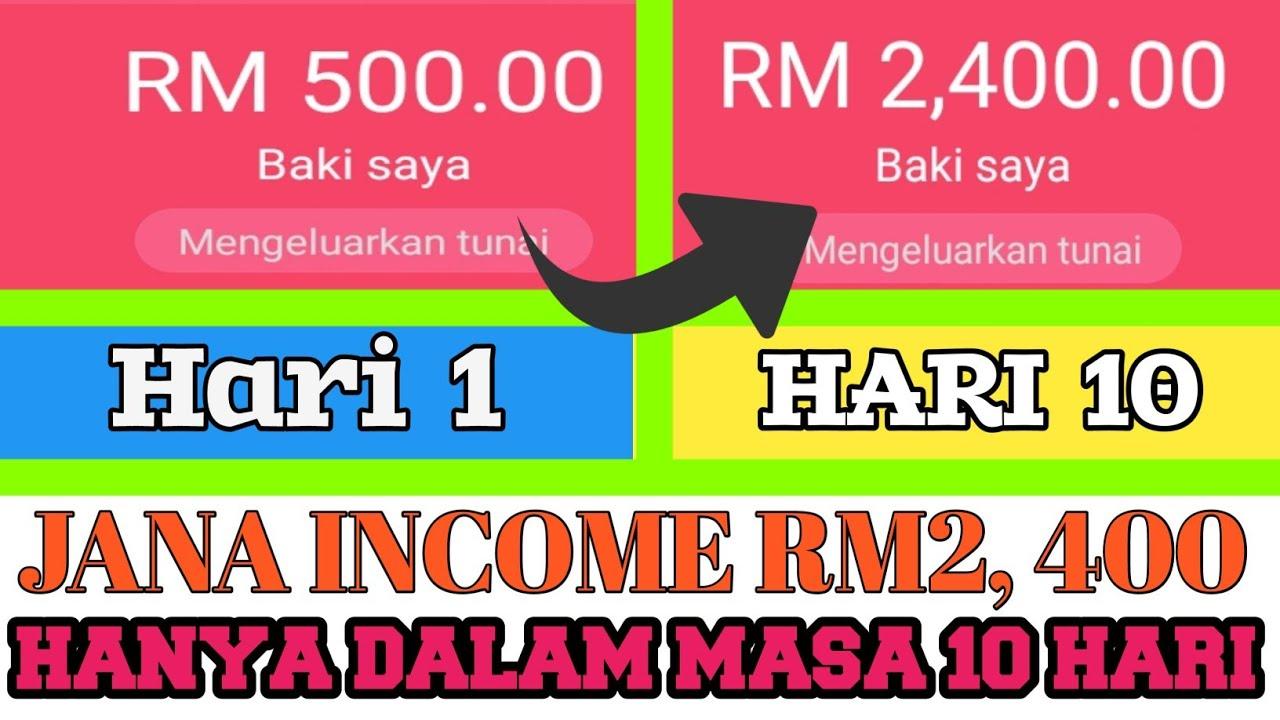 10 Hari Jer, Dapat Jana Income RM2,400.00 | App Buat Duit Malaysia Terbaik 2020
