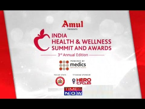 3rd India Health & Wellness Summit & Awards 2016 on Times NOW