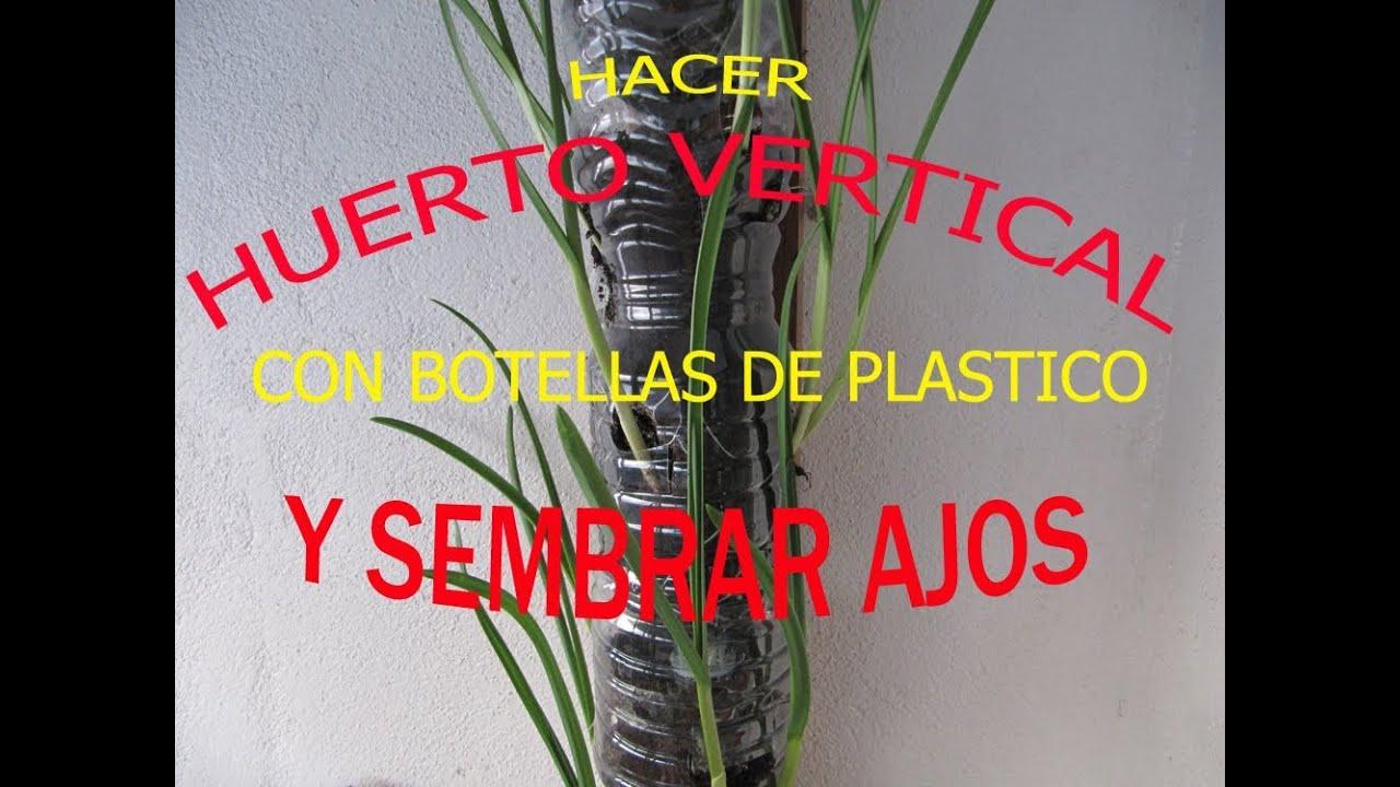 Hacer un huerto vertical con botellas de plastico para for Casa de plastico para jardin