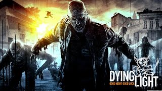 Dying Light - [#9] Поймать Бегуна
