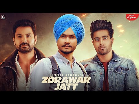 Zorawar Jatt : Himmat Sandhu (Full Song) Guri | Kartar Cheema | Latest Punjabi Songs 2019