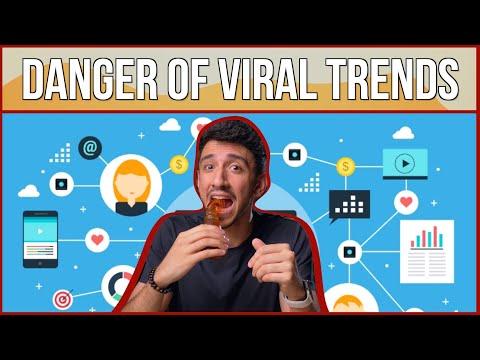 Danger of Viral Trends