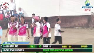 Grand Finale | BCL 2016  Ghatkopar bhatwadi
