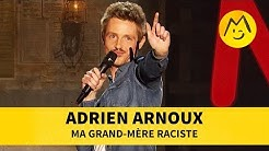 Adrien Arnoux - Ma grand-mère raciste
