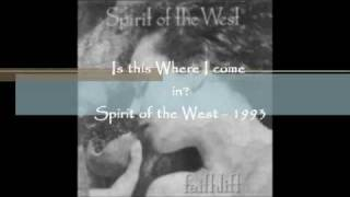 Watch Spirit Of The West Is This Where I Come In video