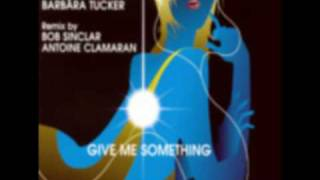 GIVE ME SOMETHING DAVID GUETTA BARBARA TUCKER