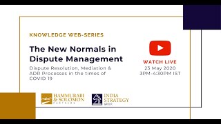 [Live Webinar] The New Normals in Dispute Management